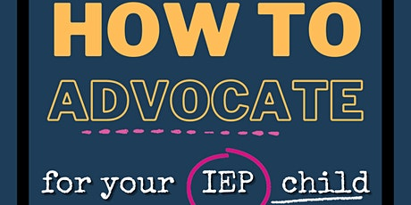How to advocate for you IEP child tickets