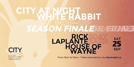 Street Pop-Up FINALE: Rick Laplante (Bday), House of Wayne tickets