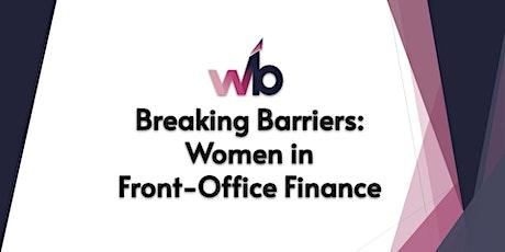 Breaking Barriers: Women in Front Office Finance tickets
