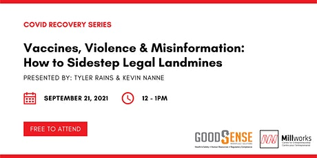 Vaccines, Violence & Misinformation: How to Sidestep Legal Landmines tickets