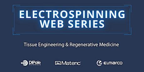 Q2 Electrospinning Web Series: Tissue Engineering & Regenerative Medicine tickets