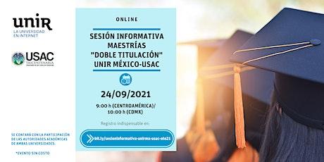 Sesión Informativa  UNIR México-USAC Guatemala entradas
