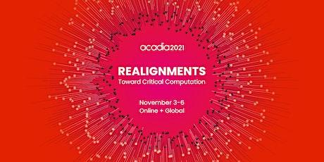 ACADIA 2021 Conference tickets