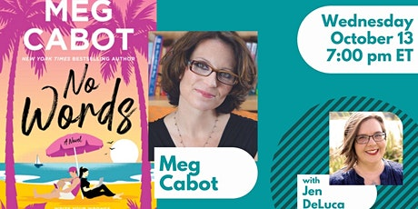 Meg Cabot in conversation with Jen DeLuca for NO WORDS tickets