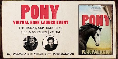 An Evening with R.J. Palacio & Josh Radnor discussing PONY tickets