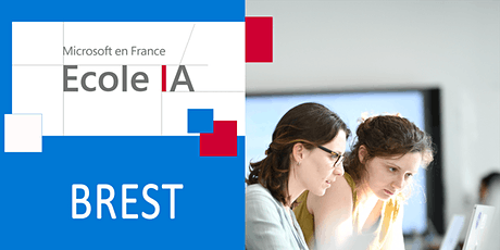 Réunions d'information : Ecole IA Microsoft Brest + by Simplon et ISEN billets