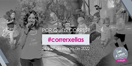 VENI A CORRER #correrxellas 2022 entradas