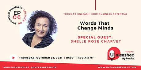 Unleashed: Words That Change Minds tickets