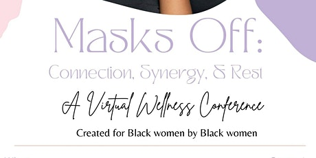 Masks Off: A Virtual Wellness Conference tickets