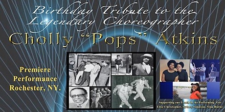 """Tribute to Legendary Choreographer,  Cholly """"Pops"""" Atkins tickets"""
