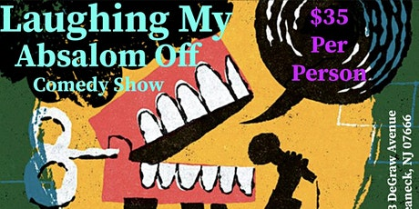 Laughing My Absalom Off Comedy Show tickets