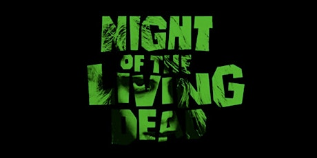 Night of the Living Dead (1968) tickets