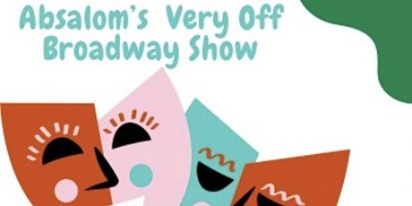 Absalom's Very Off Broadway Show tickets