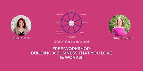 FREE Workshop: Building a Business That You Love (& Works!) tickets