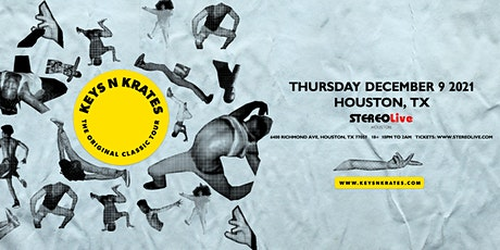 Keys N Krates - Stereo Live Houston tickets