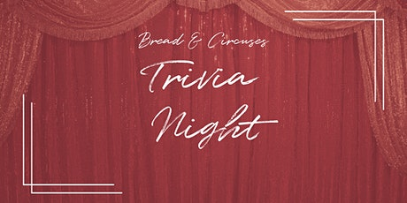 Bread and Circuses: Trivia Night tickets