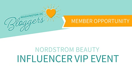 DC Bloggers x Nordstrom Beauty Influencer Event tickets