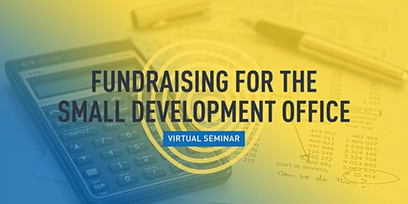 Fundraising for the Small Development Office tickets