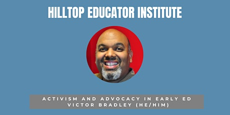 Activism and Advocacy in Early Ed tickets