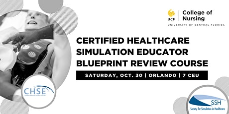 Certified Healthcare Simulation Educator (CHSE) Blueprint Review Course tickets