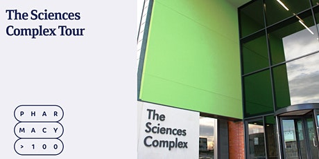 Sciences Complex Tour - Pharmacy Centenary Weekend tickets
