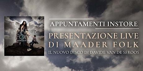 Davide Van De Sfroos - Presentazione Maader Folk - COMO 17.09.21 (ore 21) biglietti
