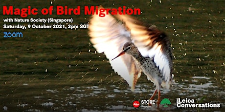 The Leica Conversations: Magic of Bird Migration with Nature Society (SG) tickets