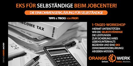 EKS (Einkommenserklärung) für Selbständige beim Jobcenter! Tickets