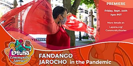"""""""Fandango Jarocho in the Pandemic"""" — Online Video Premiere! tickets"""