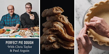 Perfect Pie Dough with Chris Taylor & Paul Arguin tickets