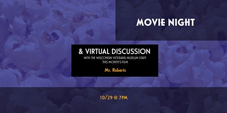 Movie Night Virtual Discussion - Mr. Roberts (1955) tickets