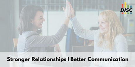 Create Effective Communication With DISC to Build Strong Relationships tickets