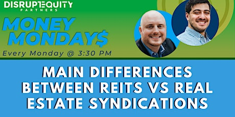 Main Differences Between REITs VS Real Estate Syndications tickets