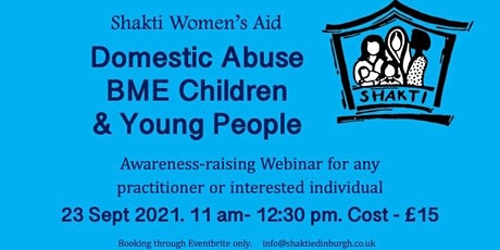 Shakti Women's Aid: Domestic Abuse and BME Children & Young People tickets