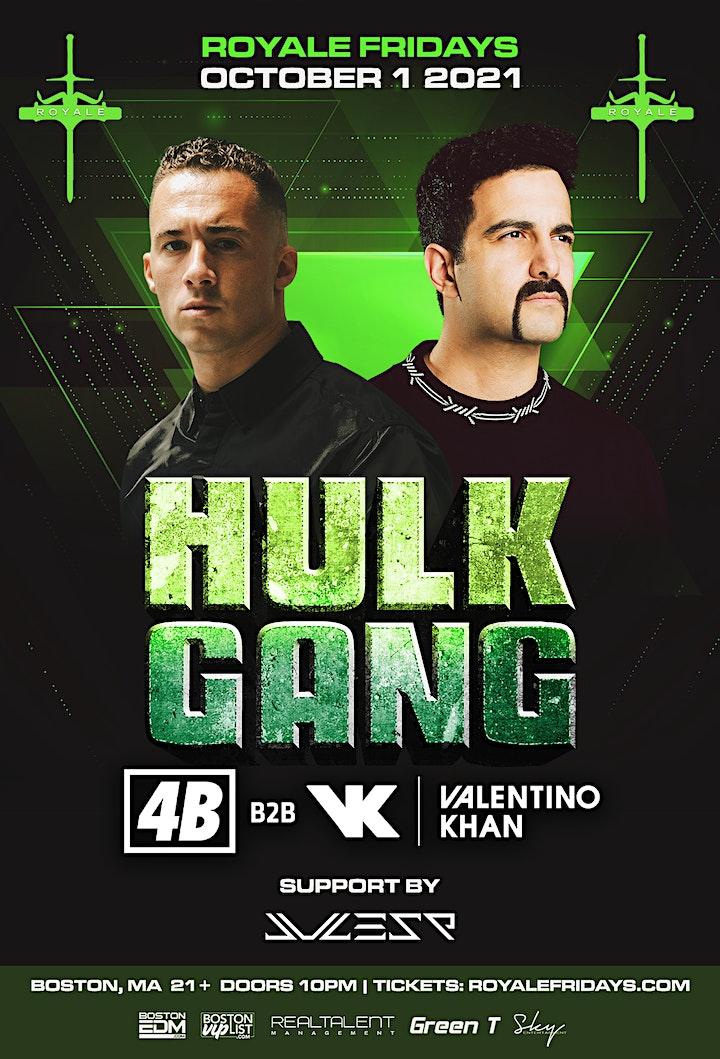 Hulk Gang at Royale   10.1.21   10:00 PM   21+ image