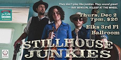 Stillhouse Junkies tickets