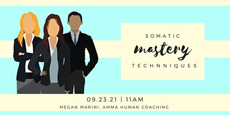 Somatic Mastery Techniques tickets