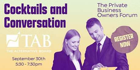 Cocktails and Conversation. The Private Business Owners Forum. tickets