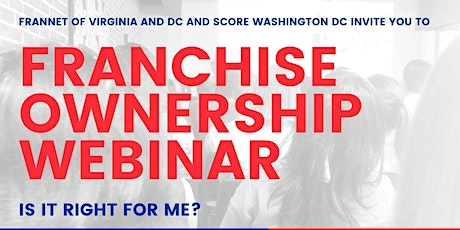 WEBINAR: Franchise Ownership: Is it Right for Me? tickets