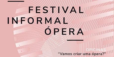 """""""Sonhar e realizar"""": resultado das oficinas """"Vamos criar uma ópera"""" - FIO bilhetes"""