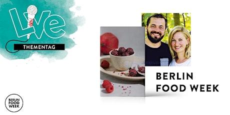 Berlin Food Week goes Munich - Freitag 24.09. Tickets