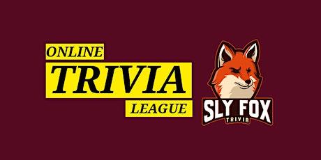 Sly Fox Trivia: Team League Night tickets