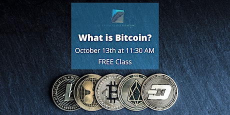 FREE Class - WHAT IS BITCOIN? tickets