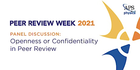 Panel Discussion: Openness or confidentiality in peer review tickets