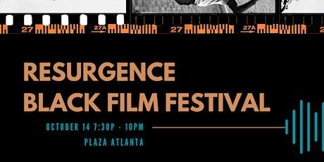 RESURGENCE - Black Film Festival tickets