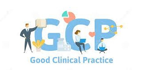 Good Clinical Practice (GCP) Refresher Training tickets