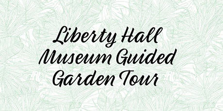 Guided Garden Tours tickets