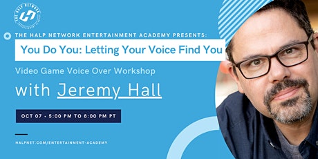You Do You: Letting Your Voice Find You - Video Game Voice Over Workshop tickets