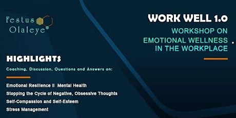 Work Well 1.0 - Workshop on emotional wellness in the workplace tickets