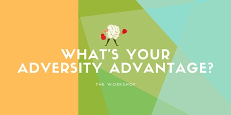What's Your Adversity Advantage? tickets